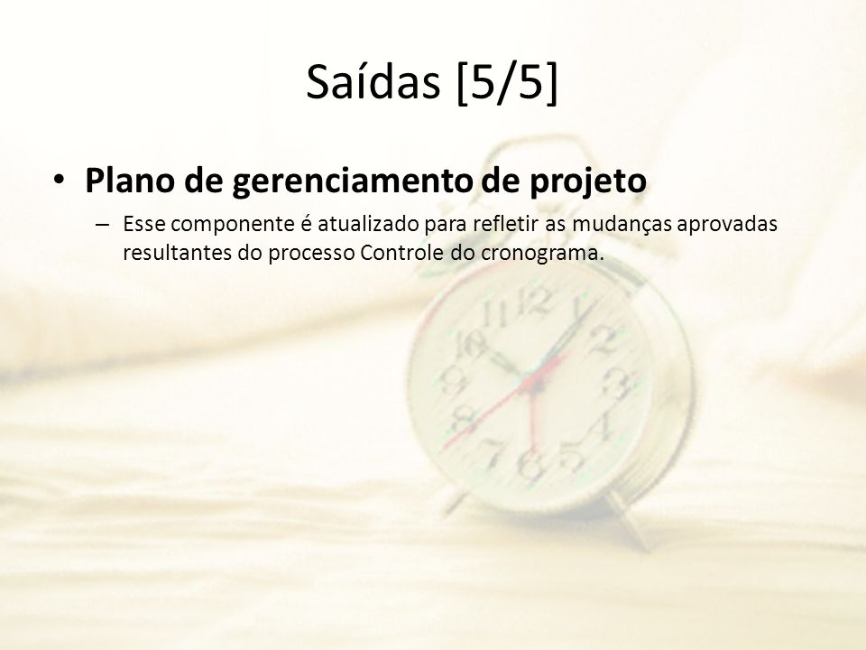 Saídas [5/5] Plano de gerenciamento de projeto